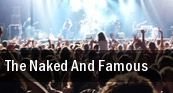 The Naked And Famous Commodore Ballroom tickets