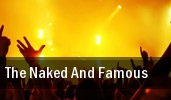 The Naked And Famous The Wiltern tickets