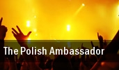 The Polish Ambassador House Of Blues tickets