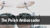 The Polish Ambassador The Pour House Music Hall tickets