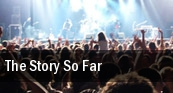 The Story So Far Oakland tickets