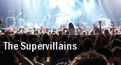 The Supervillains Coach House tickets