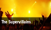 The Supervillains High Dive tickets