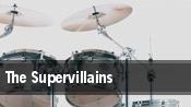 The Supervillains Houston tickets