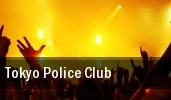 Tokyo Police Club Meridian tickets