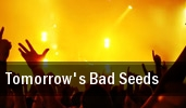 Tomorrow's Bad Seeds Club Sound tickets