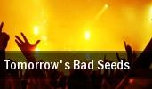 Tomorrow's Bad Seeds Club Sound tickets