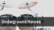 Underground Heroes The Sugarmill tickets