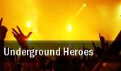 Underground Heroes tickets