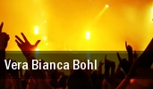 Vera Bianca Bohl London tickets