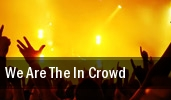 We Are The In Crowd Frankies tickets
