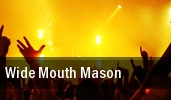 Wide Mouth Mason Toronto tickets