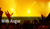 With Anger The Recher Theatre tickets