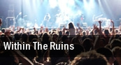 Within The Ruins Crocodile Rock tickets