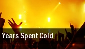 Years Spent Cold tickets