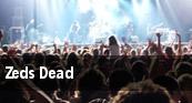 Zeds Dead Knitting Factory Concert House tickets