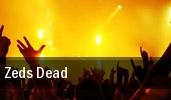 Zeds Dead Starland Ballroom tickets
