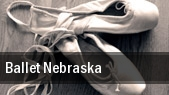Ballet Nebraska Omaha tickets