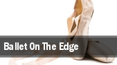 Ballet On The Edge tickets