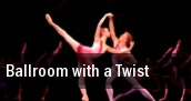 Ballroom with a Twist Hamilton tickets