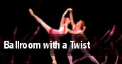 Ballroom with a Twist Wilkes Barre tickets