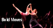 Bold Moves tickets