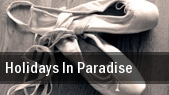 Holidays In Paradise tickets