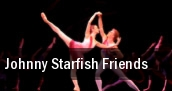 Johnny Starfish & Friends tickets