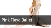 Pink Floyd Ballet tickets
