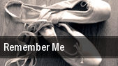 Remember Me tickets