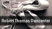 Robert Thomas Dancenter Stephens Auditorium tickets