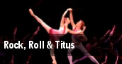 Rock, Roll & Titus tickets