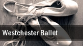 Westchester Ballet tickets
