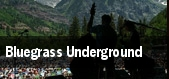 Bluegrass Underground tickets
