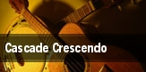 Cascade Crescendo tickets