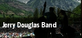 Jerry Douglas Band tickets
