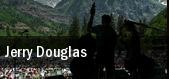 Jerry Douglas Durham tickets