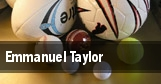 Emmanuel Taylor tickets