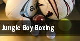 Jungle Boy Boxing tickets