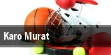 Karo Murat tickets