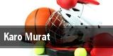 Karo Murat tickets