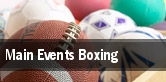 Main Events Boxing tickets
