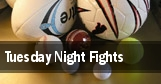 Tuesday Night Fights tickets