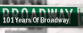 101 Years of Broadway Tilles Center For The Performing Arts tickets