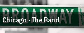 Chicago - The Band The Plaza Theatre tickets