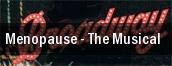 Menopause - The Musical Las Vegas tickets
