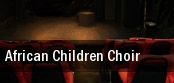 African Children Choir tickets