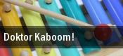 Doktor Kaboom! Aurora tickets