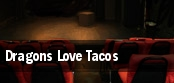 Dragons Love Tacos tickets