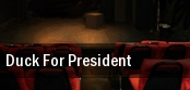 Duck For President Newmark Theatre tickets
